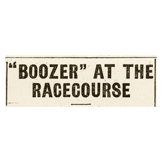 """Boozer"" at the Racecourse"
