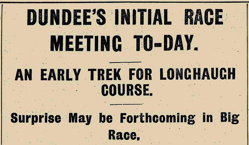 Dundee's Initial Race Meeting